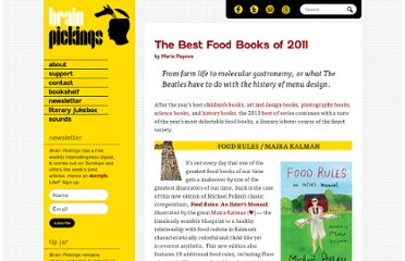 http://www.brainpickings.org/index.php/2011/12/19/best-food-books-of-2011/