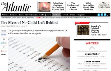 http://www.theatlantic.com/national/archive/2011/12/the-mess-of-no-child-left-behind/250076/