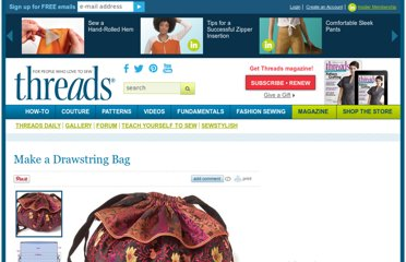 http://www.threadsmagazine.com/item/3711/make-a-drawstring-bag