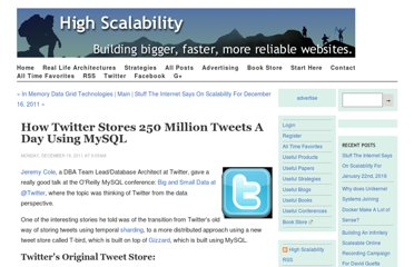 http://highscalability.com/blog/2011/12/19/how-twitter-stores-250-million-tweets-a-day-using-mysql.html