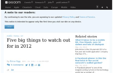http://gigaom.com/2011/12/19/five-big-things-to-watch-out-for-in-2012/
