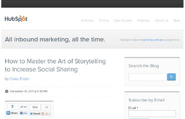 http://blog.hubspot.com/blog/tabid/6307/bid/29435/How-to-Master-the-Art-of-Storytelling-to-Increase-Social-Sharing.aspx