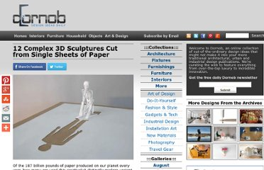 http://dornob.com/12-complex-3d-sculptures-cut-from-single-sheets-of-paper/