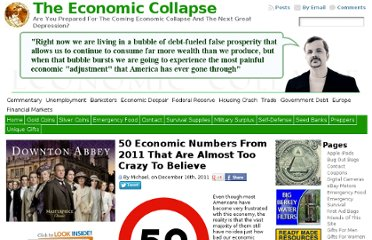 http://theeconomiccollapseblog.com/archives/50-economic-numbers-from-2011-that-are-almost-too-crazy-to-believe#