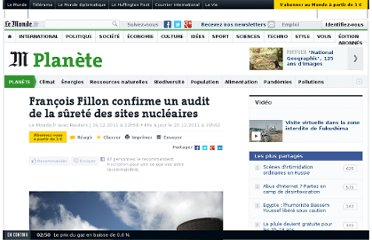 http://www.lemonde.fr/planete/article/2011/12/19/francois-fillon-confirme-un-audit-de-la-surete-des-sites-nucleaires_1620646_3244.html