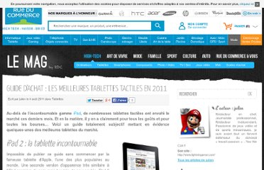 http://lemag.rueducommerce.fr/high-tech/ordinateurs/guide-dachat-les-meilleures-tablettes-tactiles-en-2011.html