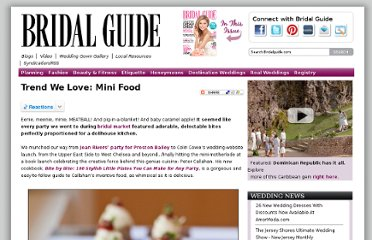 http://www.bridalguide.com/blogs/bridal-buzz/food-trend-mini-food