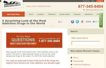 http://www.michaelshouse.com/drug-addiction/most-addictive-drugs-world/