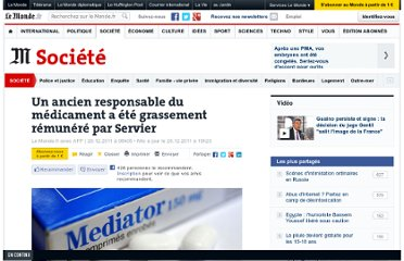 http://www.lemonde.fr/societe/article/2011/12/20/un-ancien-responsable-du-medicament-a-ete-grassement-remunere-par-servier_1620652_3224.html