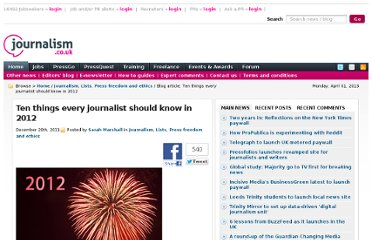 http://blogs.journalism.co.uk/2011/12/20/ten-things-every-journalist-should-know-in-2012/