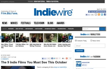 http://www.indiewire.com/article/the_9_indie_films_you_must_see_this_october