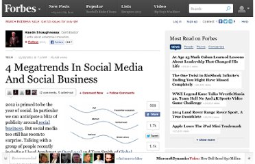 http://www.forbes.com/sites/haydnshaughnessy/2011/12/20/4-megatrends-in-social-media-and-social-business/