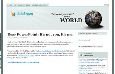 http://blog.slideshare.net/2011/12/20/dear-powerpoint-its-not-you-its-me/