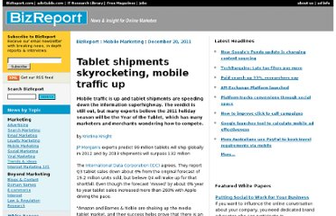 http://www.bizreport.com/2011/12/tablet-shipments-skyrocketing-mobile-traffic-up.html