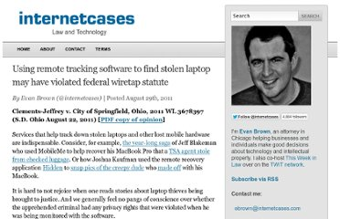 http://blog.internetcases.com/2011/08/29/using-lojack-to-find-stolen-laptop-may-have-violated-federal-wiretap-statute/
