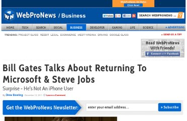 http://www.webpronews.com/bill-gates-on-returning-to-microsoft-steve-jobs-2011-12