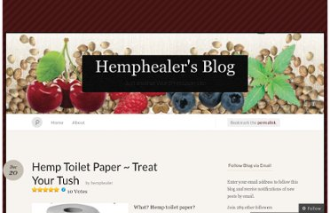 http://hemphealer.wordpress.com/2011/12/20/hemp-toilet-paper-treat-your-tush/
