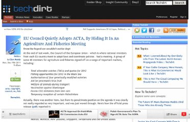 http://www.techdirt.com/articles/20111219/02385917123/eu-council-quietly-adopts-acta-hiding-it-agriculture-fisheries-meeting.shtml