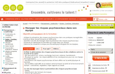 http://www.csp.fr/Formation-Management-Leadership/Equipe-Coaching-Motivation/Manager-les-risques-psychosociaux-dans-son-equipe-268.html#left