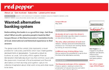 http://www.redpepper.org.uk/Wanted-alternative-banking-system/