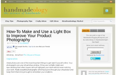http://www.handmadeology.com/how-to-make-and-use-a-light-box-to-improve-your-product-photography/