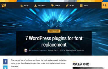 http://www.webdesignerdepot.com/2011/12/7-wordpress-plugins-for-font-replacement/