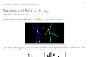 http://blogs.msdn.com/b/eternalcoding/archive/2011/07/04/gestures-and-tools-for-kinect.aspx