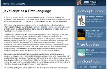http://ejohn.org/blog/javascript-as-a-first-language/