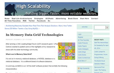 http://highscalability.com/blog/2011/12/21/in-memory-data-grid-technologies.html