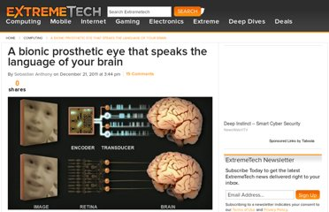 http://www.extremetech.com/extreme/110031-a-bionic-prosthetic-eye-that-speaks-the-language-of-your-brain