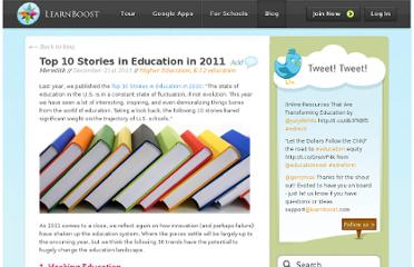 http://blog.learnboost.com/blog/top-10-stories-in-education-in-2011/