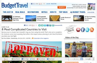 http://www.budgettravel.com/feature/8-most-complicated-countries-to-visit,7963/