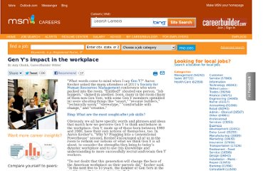 http://msn.careerbuilder.com/Article/MSN-2838-Leadership-Management-Gen-Ys-impact-in-the-workplace/