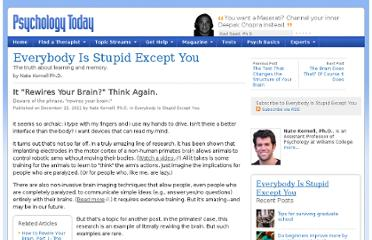 http://www.psychologytoday.com/blog/everybody-is-stupid-except-you/201112/it-rewires-your-brain-think-again