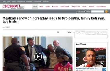 http://news.cincinnati.com/article/AB/20110113/NEWS010702/101140340/Meatball-sandwich-horseplay-leads-two-deaths-family-betrayal-two-trials