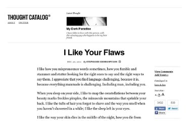 http://thoughtcatalog.com/2011/i-like-your-flaws/