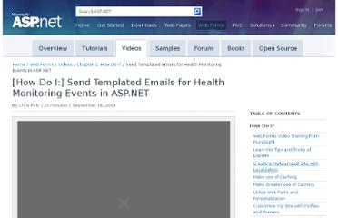 http://www.asp.net/web-forms/videos/how-do-i/how-do-i-send-templated-emails-for-health-monitoring-events-in-aspnet