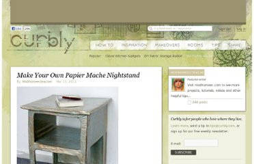 http://www.curbly.com/users/modhomeecteacher/posts/10000-make-your-own-papier-mache-nightstand