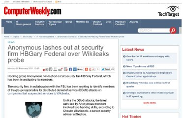 http://www.computerweekly.com/news/1280095068/Anonymous-lashes-out-at-security-firm-HBGary-Federal-over-Wikileaks-probe