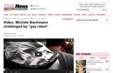 http://www.pinknews.co.uk/2011/12/23/video-michele-bachmann-challenged-by-gay-robot/