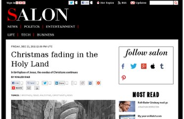 http://www.salon.com/2011/12/23/christmas_fading_in_the_holy_land/