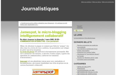 http://www.journalistiques.fr/post/2009/03/01/Jamespot-le-micro-blogging-intelligemment-collaboratif
