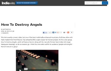 http://blogs.indiewire.com/mattdentler/how_to_destroy_angels