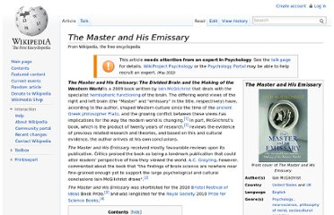 http://en.wikipedia.org/wiki/The_Master_and_His_Emissary#How_the_brain_has_shaped_our_world