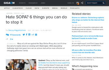 http://gigaom.com/2011/12/23/hate-sopa-6-things-you-can-do-to-stop-it/