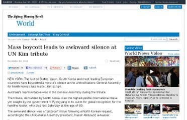 http://www.smh.com.au/world/mass-boycott-leads-to-awkward-silence-at-un-kim-tribute-20111223-1p8la.html