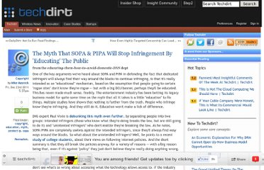 http://www.techdirt.com/articles/20111220/04083317141/myth-that-sopa-pipa-will-stop-infringement-educating-public.shtml