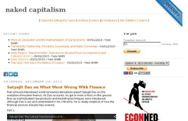 http://www.nakedcapitalism.com/2011/12/satyajit-das-on-what-went-wrong-with-finance.html