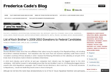 http://fredericacade.wordpress.com/2011/04/24/list-of-koch-brothers-2008-2010-donations-to-federal-candidates/