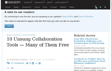 http://gigaom.com/2010/02/08/10-unsung-collaboration-tools-many-of-them-free/